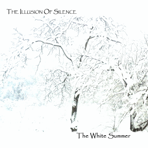 The Illusion Of Silence - The White Summer - cover
