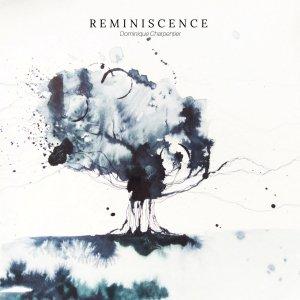 Dominique Charpentier - Réminiscence