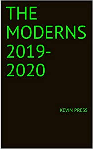 The Moderns by Kevin Press